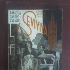 Libros antiguos: SEVIYIYA, DE RAMOS DE CASTRO Y CARREÑO - LA FARSA Nº 422 - MADRID - 1935. Lote 26625565