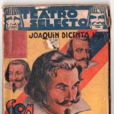 Libros antiguos: TEATRO SELECTO Nº 31.SON MIS AMORES REALES POR J. DICENTA. EDITORIAL CISNE. BARCELONA NOVIEMBRE 1936. Lote 14831590