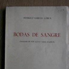 Libros antiguos: BODAS DE SANGRE. (TRAGEDIA EN TRES ACTOS Y SIETE CUADROS). GARCÍA LORCA (FEDERICO). Lote 21527625