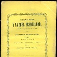 Libros antiguos: CALISTO BOLDUN Y CONDE. CASTIGO DE LA IMPIEDAD Y LUZBEL PREDICADOR. COMEDIA....GRANADA, 1864.. Lote 17040577