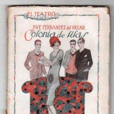 Libros antiguos: EL TEATRO REVISTA SEMANAL AÑO II Nº 22. 27 DE FEBRERO 1926. COLONIA DE LILAS POR JOSE F. DEL VILLAR. Lote 17479579