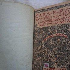 Libros antiguos: CARA DE PLATA. COMEDIA BÁRBARA. VALLE-INCLÁN (RAMÓN DE). Lote 17582452