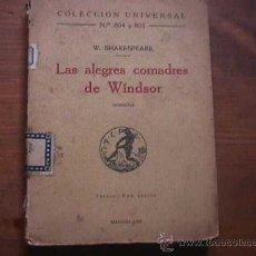 Libros antiguos: LAS ALEGRES COMADRES DE WINDSOR, SHAKESPEARE, COLECCION UNIVERSAL Nº 804 Y 805, CALPE 1923. Lote 17869395