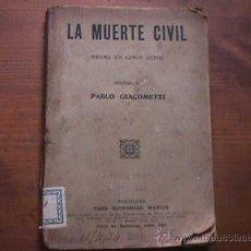 Libros antiguos: LA MUERTE CIVIL, PABLO GIACOMETTI, MAUCCI, 1907. Lote 17886182