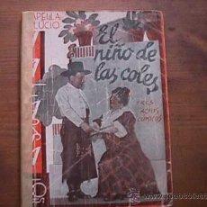 Libros antiguos: EL NIÑO DE LAS COLES, CAPELLA Y LUCIO, LA FARSA, 1933. Lote 17886988