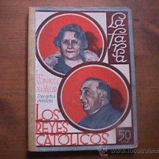 Libros antiguos: LOS REYES CATOLICOS, FERNANDEZ DEL VILLAR, LA FARSA, 1931. Lote 17887030
