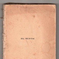 Libros antiguos: EL BUFON TRAGEDIA EN TRES ACTOS EN VERSO DE JOAQUIN DICENTA. IMP. MARQUES DE SANTA ANA. MADRID 1913. Lote 17990039