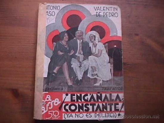 ENGAÑALA CONSTANTE, PASO Y DE PEDRO, LA FARSA, 1932 (Libros antiguos (hasta 1936), raros y curiosos - Literatura - Teatro)