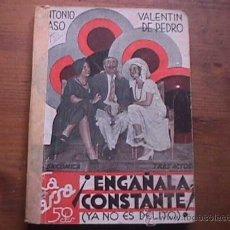 Libros antiguos: ENGAÑALA CONSTANTE, PASO Y DE PEDRO, LA FARSA, 1932. Lote 17948212