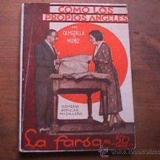Libros antiguos: COMO LOS PROPIOS ANGELES, OLMEDILLA Y MUÑIZ, LA FARSA, 1931. Lote 17948313
