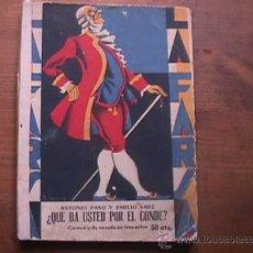 Libros antiguos: ¿QUE DA USTED POR EL CONDE?, PASO Y SAEZ, LA FARSA, 1930. Lote 17948615