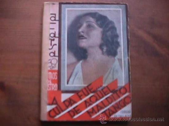 LA CULPA FUE DE AQUEL MALDITO TANGO, RAMOS DE CASTRO, LA FARSA, 1934 (Libros antiguos (hasta 1936), raros y curiosos - Literatura - Teatro)