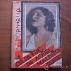 Libros antiguos: LA CULPA FUE DE AQUEL MALDITO TANGO, RAMOS DE CASTRO, LA FARSA, 1934. Lote 17948933