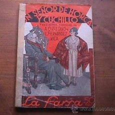 Libros antiguos: UN SEÑOR DE HORCA Y CUCHILLO, CUSTODIO Y FERNANDEZ RICA, LA FARSA, 1934. Lote 17949009