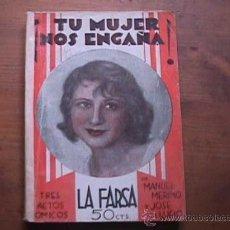 Libros antiguos: TU MUJER NOS ENGAÑA, MERINO Y LUCIO, LA FARSA, 1932. Lote 17949035