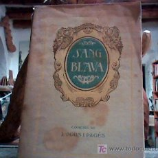 Libros antiguos: SANG BLAVA (J. POUS I PAGES, 1916). Lote 18192724