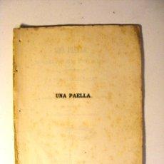 Libros antiguos: TEATRO, SAINET, UNA PAELLA, RAFAEL MARIA LIERN, JUGUETE BILINGUE EN UN ACTO Y EN VERSO 1862. Lote 18300209