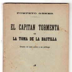 Libros antiguos: EL CAPITAN TORMENTA O LA TOMA DE LA BASTILLA POR POMPEYO. SOCIEDAD DE AUTORES ESPAÑOLES MADRID 1915. Lote 18450022