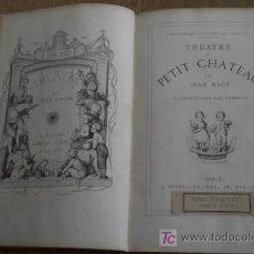 Libros antiguos - Theatre du Petit Chateau. Illustrations par Froment. Macé (Jean) - 18680224