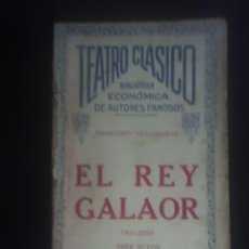Libros antiguos: EL REY GALAOR, POR FRANCISCO VILLAESPESA - TEATRO CLASICO - ARGENTINA - 1924 - RARA EDICION. Lote 24669867