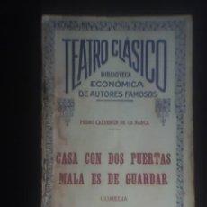 Libros antiguos: CASA CON DOS PUERTAS MALA ES DE GUARDAR, POR PEDRO CALDERÓN DE LA BARCA - TEATRO CLASICO - 1925. Lote 25490516