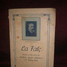 Libros antiguos: 0180- LA FALÇ. EDIT. CASA EDITORIAL DEL TEATRE.1916. JOAQUIM G. PARREÑO. Lote 19114143
