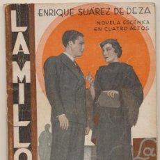 Libros antiguos: LA MILLONA. LA FARSA 1935.. Lote 19363278