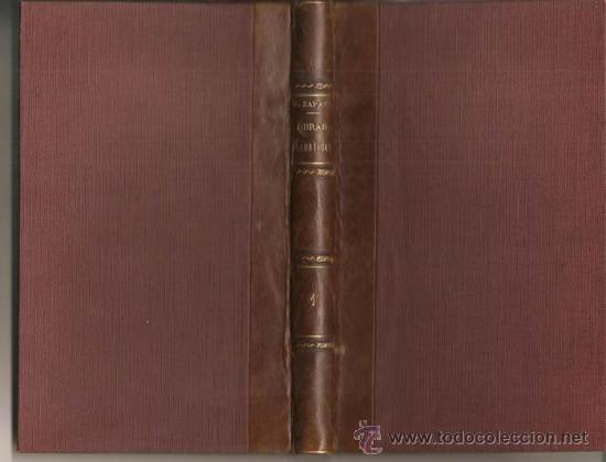 OBRAS DRAMÁTICAS / MARCOS ZAPATA * 1887 * ZARZUELA * TEATRO * AINZÓN (ZARAGOZA) * (Libros antiguos (hasta 1936), raros y curiosos - Literatura - Teatro)