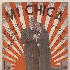 Libros antiguos: MI CHICA. MUÑOZ SECA Y PÉREZ FENÁNDEZ. LA FARSA Nº 389. AÑO 1935.. Lote 19707079