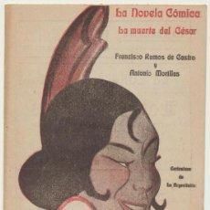 Libros antiguos: LA MUERTE DEL CÉSAR POR FRANCISCO RAMOS DE CASTRO. LA NOVELA CÓMICA Nº 148. AÑO 1919.. Lote 19709438