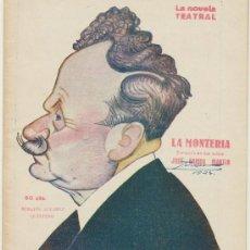 Libros antiguos: LA MONTERÍA POR JOSÉ RAMOS MARTÍN. LA NOVELA TEATRAL Nº 395. AÑO 1924.. Lote 19714299