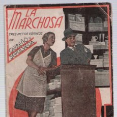 Libros antiguos: LA FARSA Nº 231. LA MARCHOSA. CARREÑO Y SEPULVEDA. AÑO 1932.. Lote 20039896