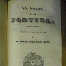 Libros antiguos: 1845 LA RUEDA DE LA FORTUNA TOMAS RODRIGUEZ RUBI. Lote 25447203