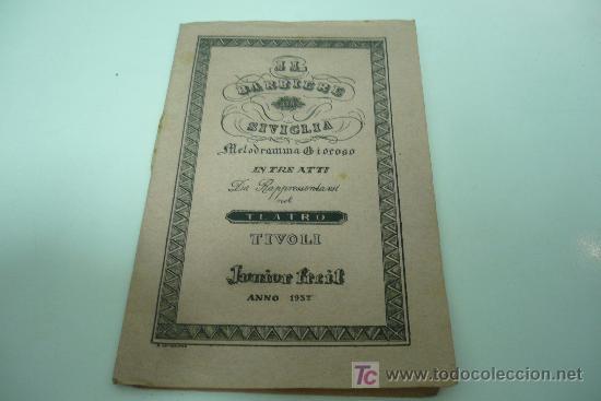 OPERA-TEATRO-IL BARBIERE DI SIVIGLIA-GIUSEPPE ROSSINI (Libros antiguos (hasta 1936), raros y curiosos - Literatura - Teatro)