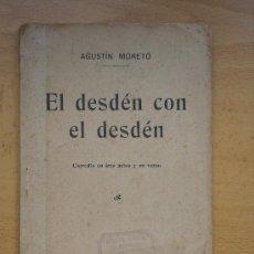Libros antiguos: AGUSTIN MORETO - EL DESDÉN CON EL DESDÉN - MADIRS - SOCIEDAD DE AUTORES ESPAÑOLES 1913. Lote 21617627