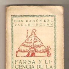 Libros antiguos: FARSA Y LICENCIA DE LA REINA CASTIZA .- DON RAMÓN DEL VALLE-INCLÁN. Lote 27269720