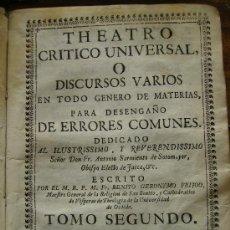 Libros antiguos: THEATRO CRITICO UNIVERSAL O DISCURSOS VARIOS TOMO II 1730 407 PGS PASTA DE PERGAMINO. Lote 27368691