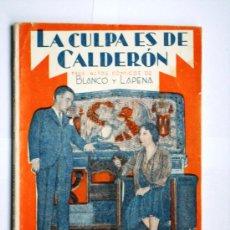 Libros antiguos: LA FARSA Nº 214 - LA CULPA ES DE CALDERÓN - BLASCO Y LAPENA - AÑO 1931. Lote 23125649
