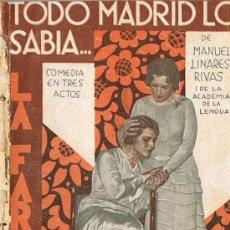 Libros antiguos: LA FARSA, TODO MADRID LO SABÍA..., MANUEL LINARES RIVAS. Lote 23451316