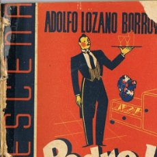 Libros antiguos: LA ESCENA, PEDRO I MODESTO CRIADO, ADOLFO LOZANO BORROY. Lote 23451679