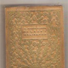 Livros antigos: PELEÁS Y MELISANDA .- M. MAETERLINCK. Lote 26300253