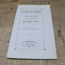 Libros antiguos: LO PAGES DE L`AMPURDÀ-ANTON FERRER I CODINA. Lote 34944342