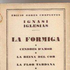 Libros antiguos: LA FORMIGA DE IGNASI IGLESIAS. Lote 26631769