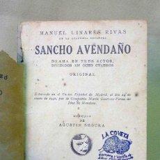 Libros antiguos: OBRA DE TEATRO, EN 3 ACTOS, SANCHO AVENDAÑO, MANUEL LINARES RIVAS, DRAMA, 1933, Nº 305, LA FARSA. Lote 25092161