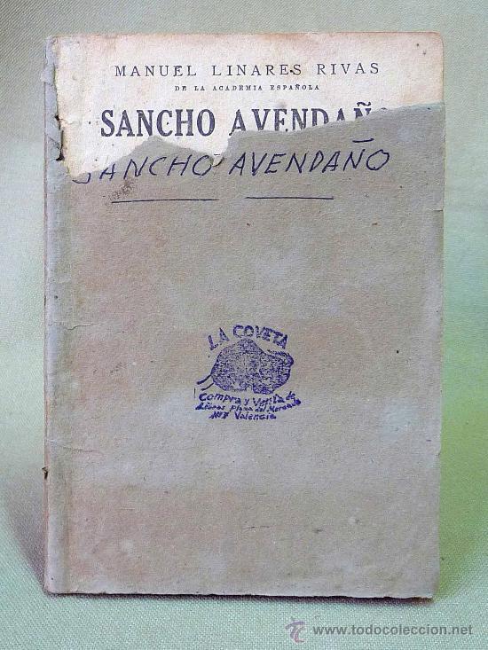 Libros antiguos: OBRA DE TEATRO, EN 3 ACTOS, SANCHO AVENDAÑO, MANUEL LINARES RIVAS, DRAMA, 1933, Nº 305, LA FARSA - Foto 2 - 25092161