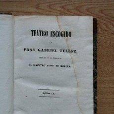 Libros antiguos: TEATRO ESCOGIDO. TOMO IX. CELOS CON CELOS SE CURAN. ESTO SÍ QUE ES NEGOCIAR. EL MELANCÓLICO.. Lote 25102009