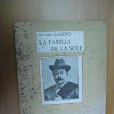 Libros antiguos: LIBRETO OBRA TEATRAL LA FAMILIA DE LA LOLE AÑOS 20. Lote 25360430
