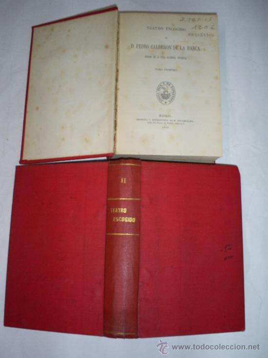 CALDERÓN DE LA BARCA TEATRO ESCOGIDO. TOMO PRIMERO Y TOMO II. DOS TOMOS 1868 RM50237-V (Libros antiguos (hasta 1936), raros y curiosos - Literatura - Teatro)