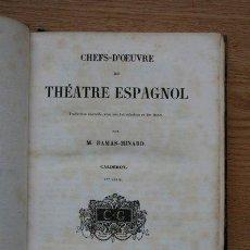 Libros antiguos - Chefs-d'oeuvre du théatre espagnol. Traduction nouvelle, avec une introduction et des notes, par... - 25380701