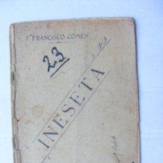 Libros antiguos: INESETA, FRANCISCO COMES, 1903. Lote 27472955